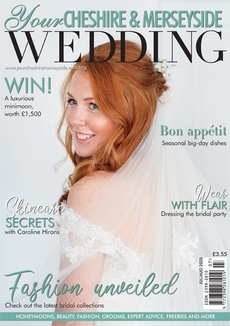 Issue 52 of Your Cheshire & Merseyside Wedding magazine