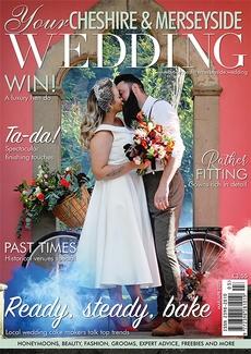Issue 56 of Your Cheshire & Merseyside Wedding magazine